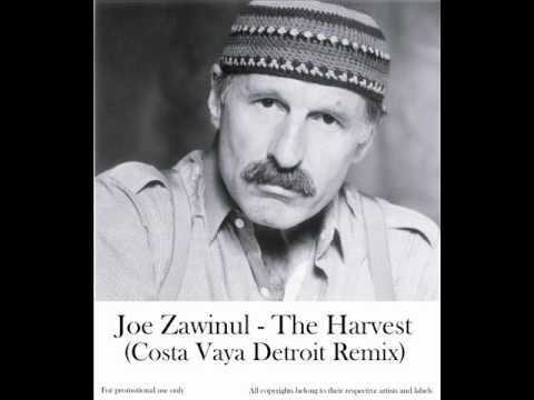Joe Zawinul - The Harvest (costa vaya detroit remix)