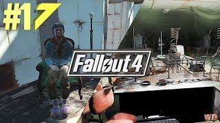 Fallout 4 Прохождение 2017 ▼НАРКОТА И ЕЕ ПРОИЗВОДСТВО▼#17