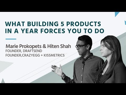 What Building 5 Products in a Year Forces You to Do | Marie Prokopets & Hiten Shah