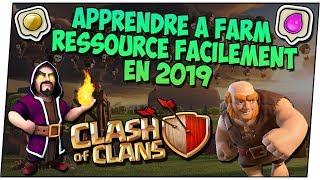 CLASH OF CLANS | APPRENDRE À FARM RESSOURCES FACILEMENT EN 2019 ! by océane