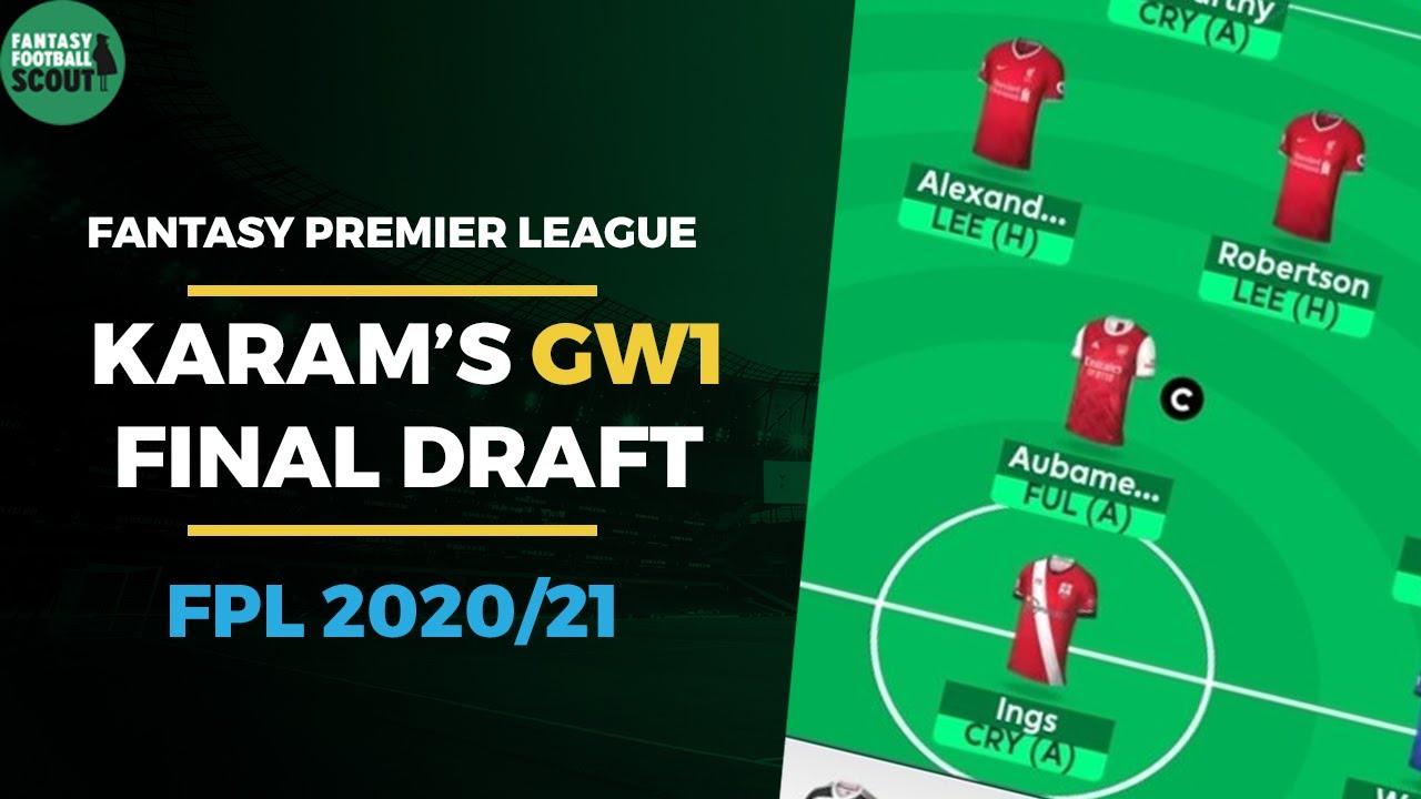 Final Fpl Draft Gameweek 1 Team Reveal Fantasy Premier League Tips 2020 21 Youtube