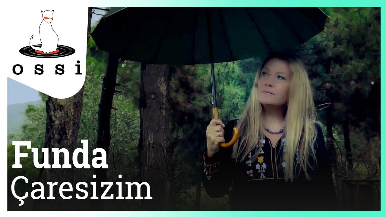 Funda - Çaresizim ( Official Klip )