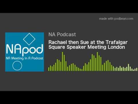 Rachael then Sue at the Trafalgar Square Speaker Meeting London