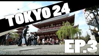 Tokyo 24 - Episode 3 [Asakusa et Akihabara]
