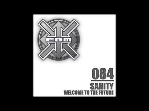 Sanity - Welcome to the Future (Extended Mix)