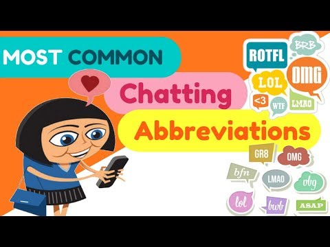 Most Common Abbreviations Used In TEXTING / CHATTING