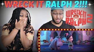 """""""Ralph Breaks the Internet: Wreck-It Ralph 2"""" Official Trailer REACTION!!!"""
