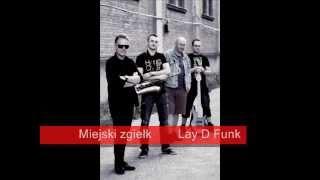 Lay D Funk - Miejski zgiełk