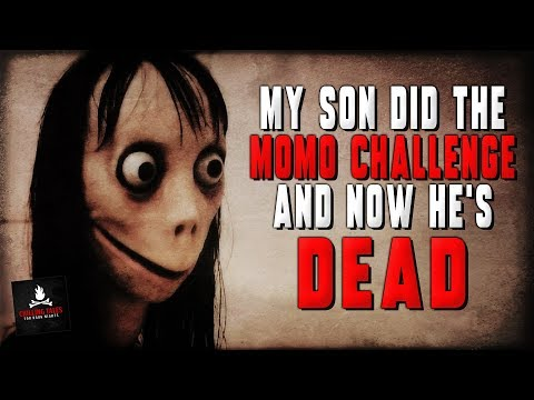"""My Son Did the Momo Challenge, and Now He's Dead"" Creepypasta — Scary Stories to Tell in the Dark"