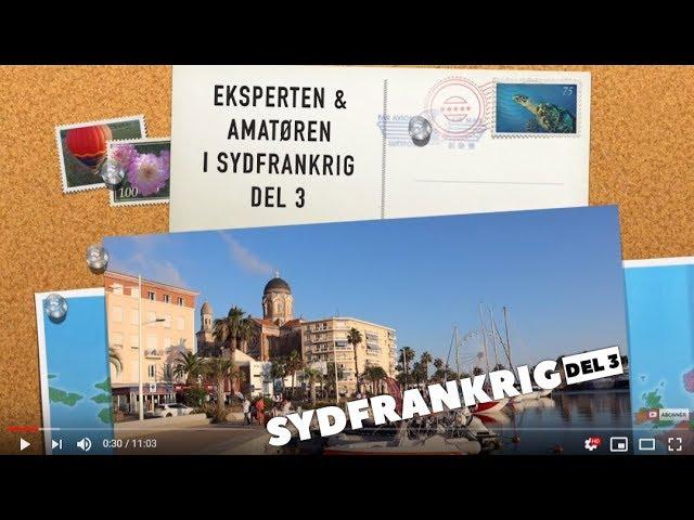 Eksperten & Amatøren (og lærlingen) i Sydfrankrig del 3