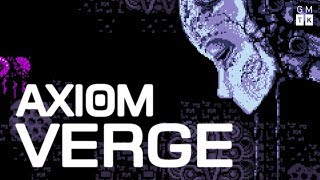 Getting Lost in Axiom Verge | Game Maker's Toolkit