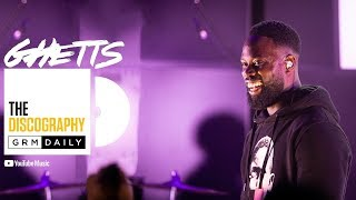Ghetts - The Discography    GRM Daily