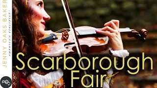 Scarborough Fair: Renaissance - Jenny Oaks Baker (Simon & Garfunkel)