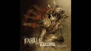 Exhale - When Worlds Collide (2013) Full Album HQ (Grindcore)