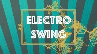 Electro Swing Hits 2 (Mix)