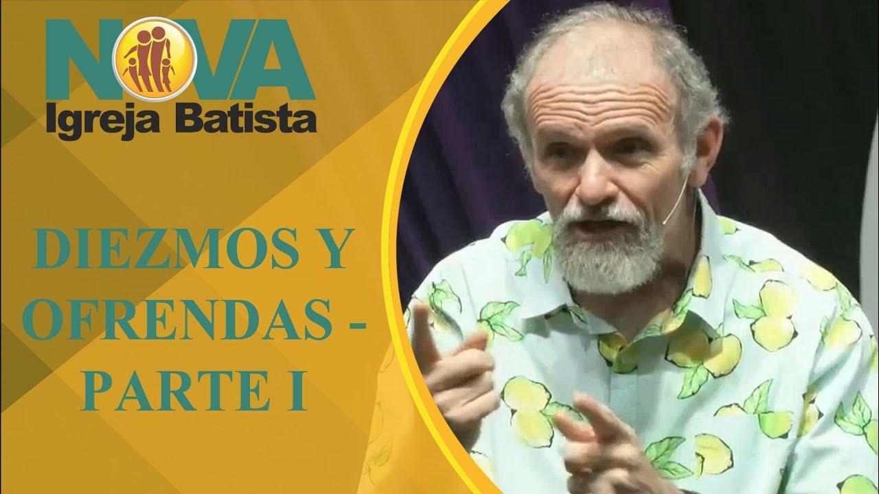 DIEZMOS Y OFRENDAS - PARTE I