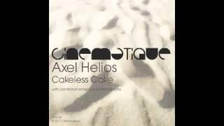 Axel Helios - Cakeless Cake