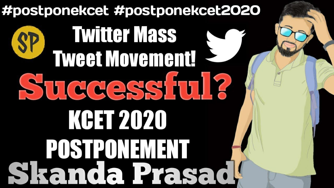 KCET 2020 POSTPONEMENT! 🔥  WHAT NOW?   AFTER TWITTER MOVEMENT?   SUCCESSFUL??   #263🤓😎😎🔥