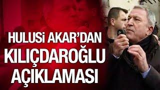 Kemal Kılıçdaroğlu'na saldırı sonrası Hulusi Akar ne dedi?