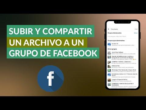 Cómo Subir, Compartir y Publicar un Archivo a un Grupo de Facebook