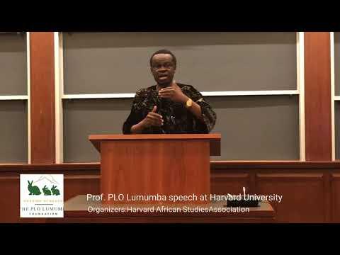 Prof. PLO Lumumba speech at Harvard University on The State Of African Politics
