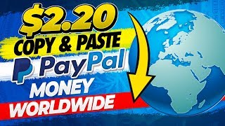 🔥 Earn $2.20 Simple Copy & Paste! FREE Paypal Money (WORLDWIDE!) - No Survey!