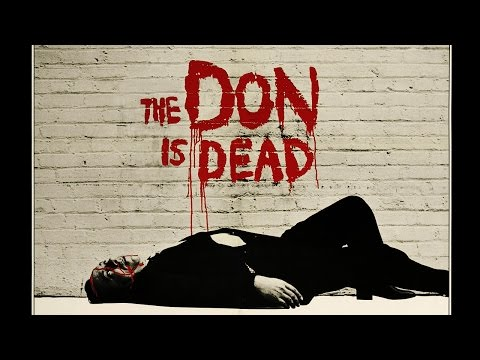The Don is Dead Theatrical