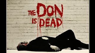 The Don is Dead (Theatrical Trailer)