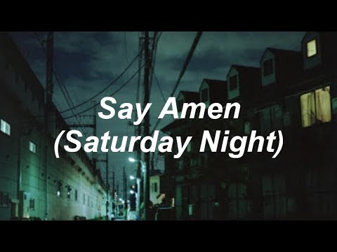 Panic! At The Disco - Say Amen (Saturday Night) [Lyrics]