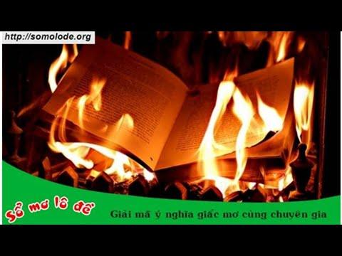 giải mã giấc mơ thấy lửa cháy tại kqxsmb.info
