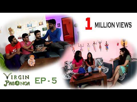 Virgin Pasanga I Episode 5 - Adult Comedy...