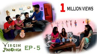 Virgin Pasanga I Episode 5 - Adult Comedy I Tamil Web Series