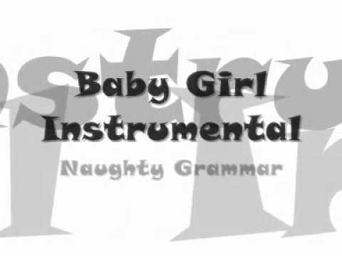 Baby Girl (Instrumental) - Naughty Grammar