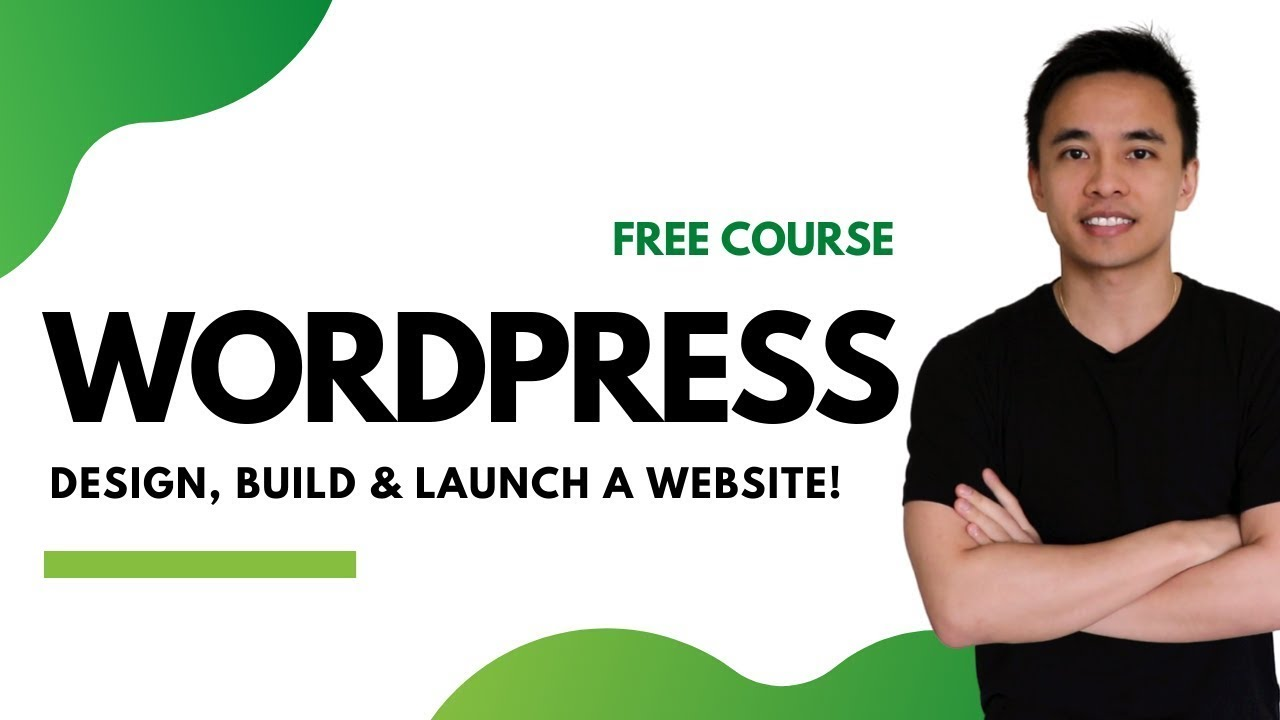 How to Make a WordPress Website  - Design, Build & Launch a Website from Scratch 2021
