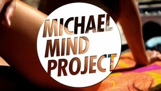 Michael Mind Project Ft. Dante Thomas - Feeling So Blue OFFICIAL VIDEO HD