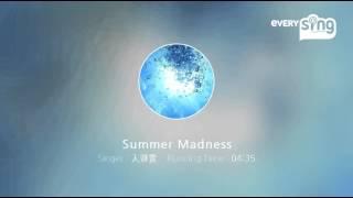 Singer : 入道雲 Title : Summer Madness あんまりうまくないですけど聞...