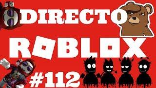 DIRECT//MONDAY IN ROBLOX LOCO #112