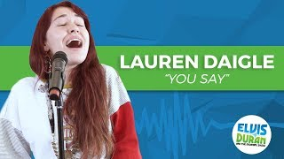 "Lauren Daigle - ""You Say"" 