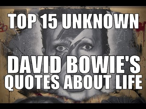15 Top Unknown David Bowie's Quotes About Life