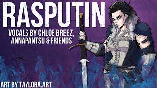 Rasputin (Boney M.) - Cover by Chloe, @annapantsu & friends