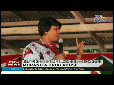 Murang'a legislators decry rise of drug and alcohol abuse among school children