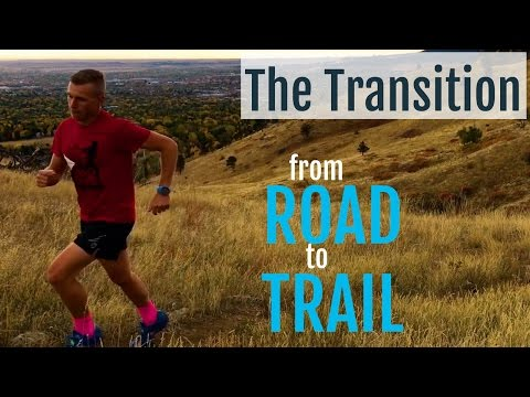 Distance Running Tips | Transitioning from Road to Trail