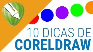 10 DICAS PRÁTICAS DE CORELDRAW