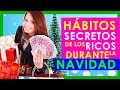 4 Cosas que los RICOS Hacen en NAVIDAD que los POBRES No!!  CAMBIA tu Mente POBRE por Mente Rica