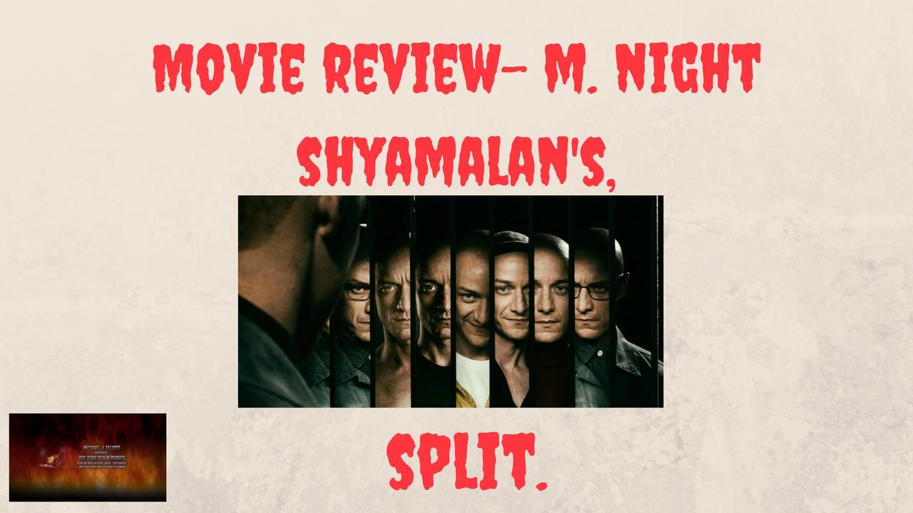 Shyamalan Split