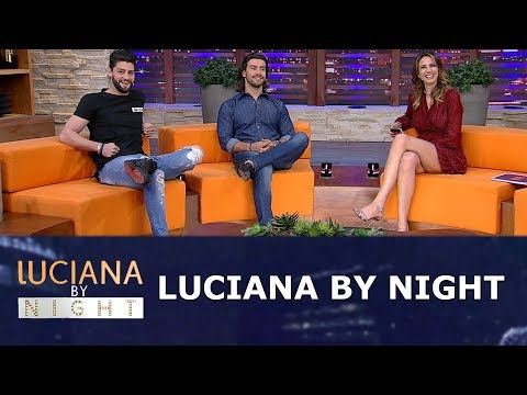 Luciana By Night (15/05/18) | Completo