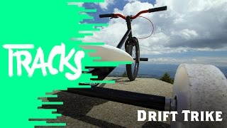 Drift Trike - Tracks ARTE