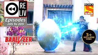 Weekly ReLIV - Baalveer Returns - 5th October 2020 To 9th October 2020 - Episodes 205 To 209