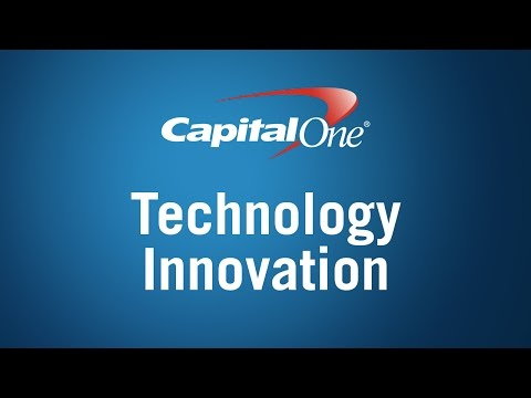 Technology Innovation at Capital One