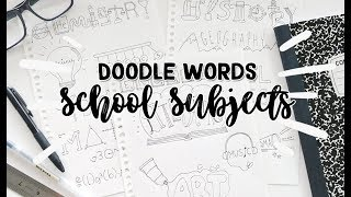 How to turn words into Doodles : School Subjects! | Doodle Words